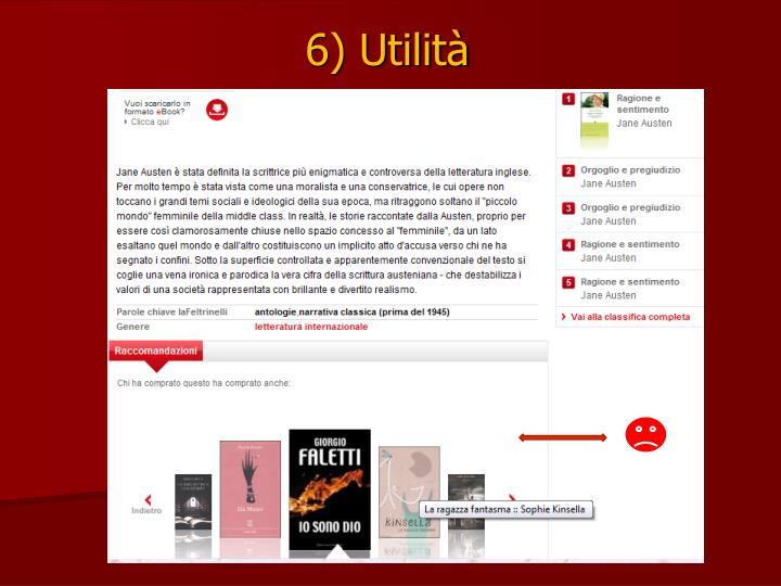 6) Utilità