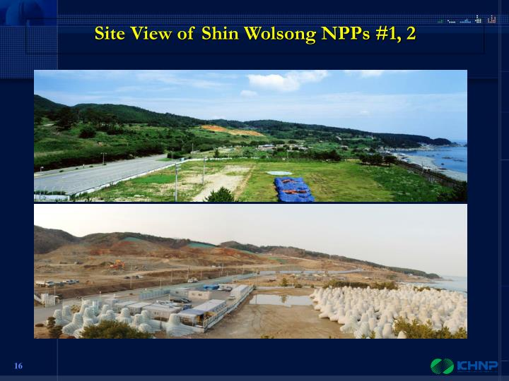 Site View of Shin Wolsong NPPs #1, 2