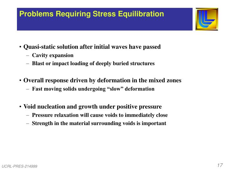 Problems Requiring Stress Equilibration