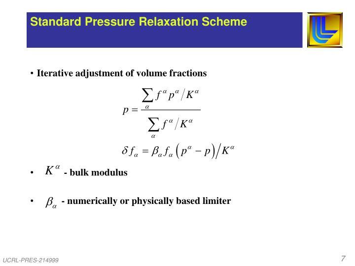 Standard Pressure Relaxation Scheme