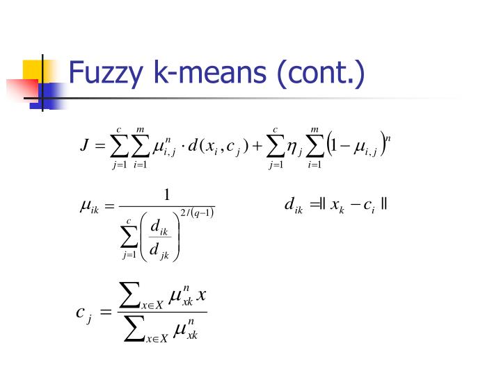 Fuzzy k-means (cont.)