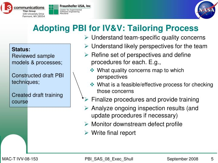 Adopting PBI for IV&V: Tailoring Process