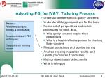adopting pbi for iv v tailoring process