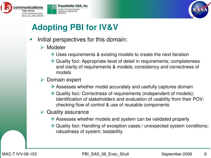 Adopting PBI for IV&V