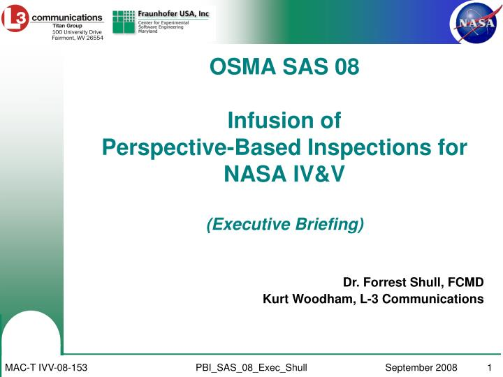 Osma sas 08 infusion of perspective based inspections for nasa iv v executive briefing