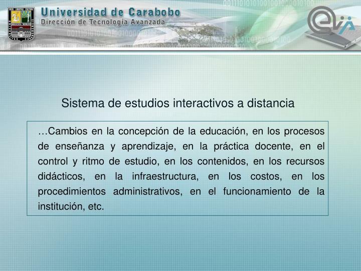 Sistema de estudios interactivos a distancia