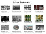 more datasets