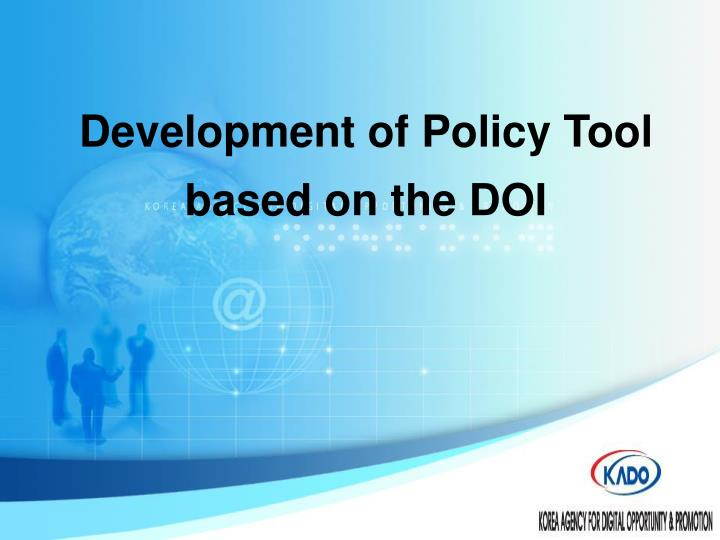 Development of Policy Tool based on the DOI