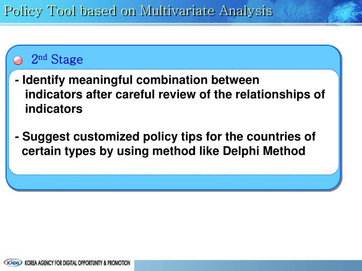 Policy Tool based on Multivariate Analysis