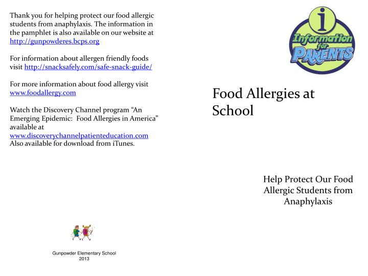 Thank you for helping protect our food allergic students from anaphylaxis. The information in the pa...