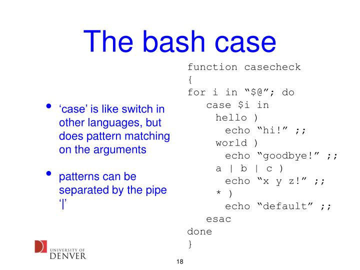 The bash case