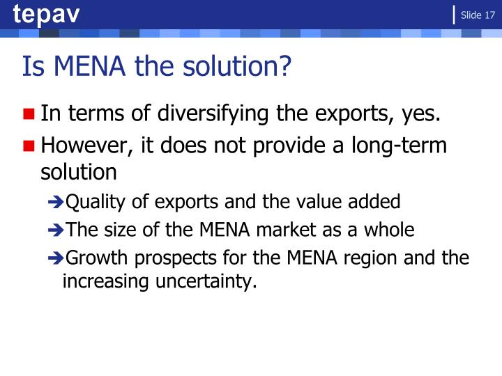 Is MENA the solution?