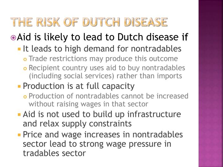 The risk of Dutch disease