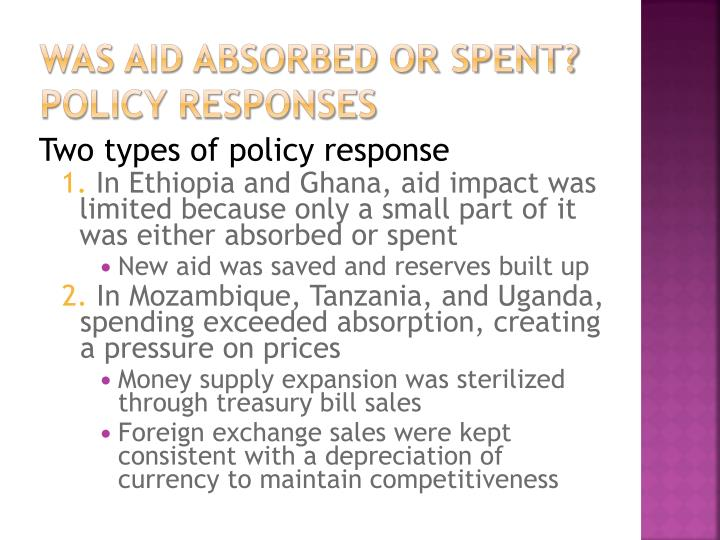 Was aid absorbed or spent? Policy responses