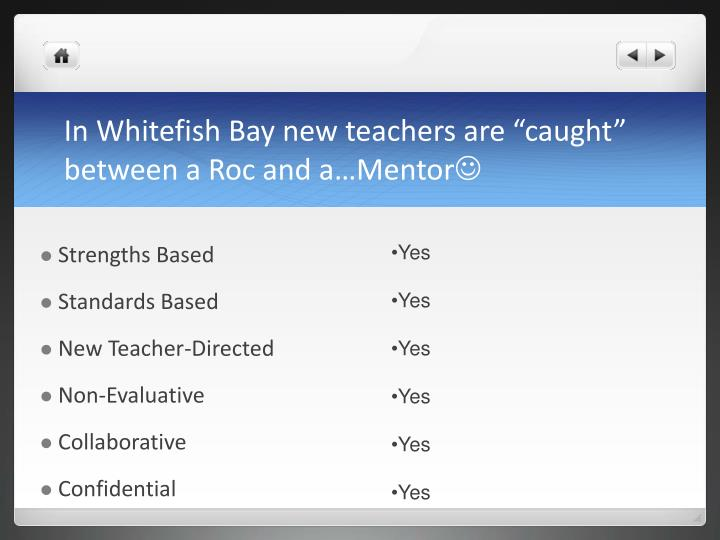 "In Whitefish Bay new teachers are ""caught"" between a Roc and a…Mentor"