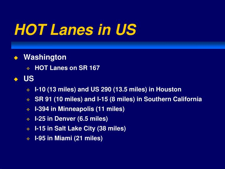 HOT Lanes in US