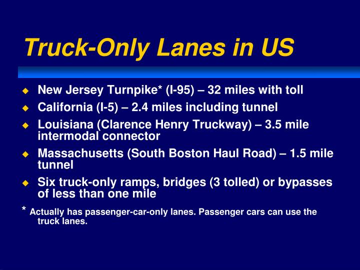 Truck-Only Lanes in US