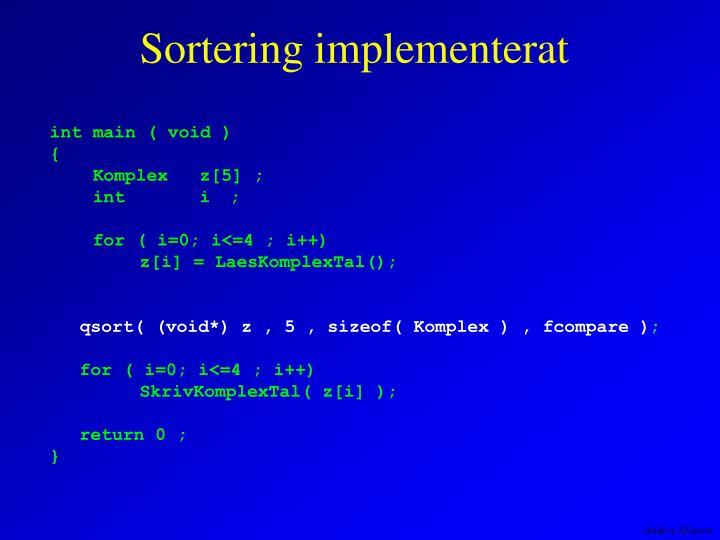Sortering implementerat