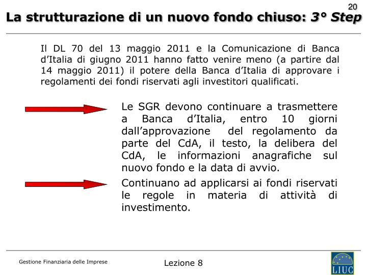 La strutturazione di un nuovo fondo chiuso: