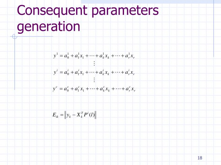 Consequent parameters generation