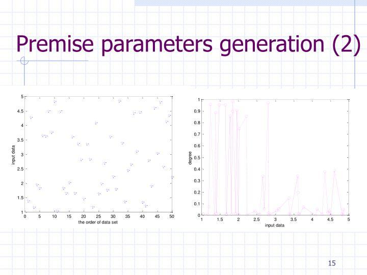 Premise parameters generation (2)