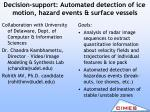 decision support automated detection of ice motion hazard events surface vessels