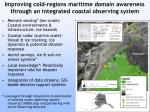 improving cold regions maritime domain awareness through an integrated coastal observing system