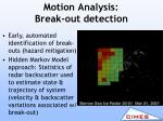 motion analysis break out detection2