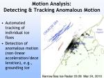 motion analysis detecting tracking anomalous motion