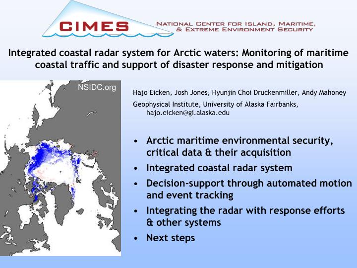 Integrated coastal radar system for Arctic waters: Monitoring of maritime coastal traffic and support of disaster response and mitigation