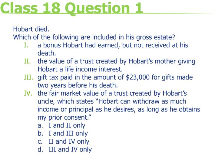 Class 18 question 1