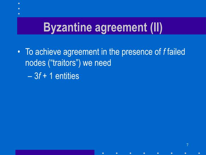 Byzantine agreement (II)
