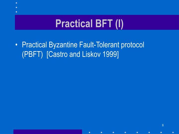 Practical BFT (I)
