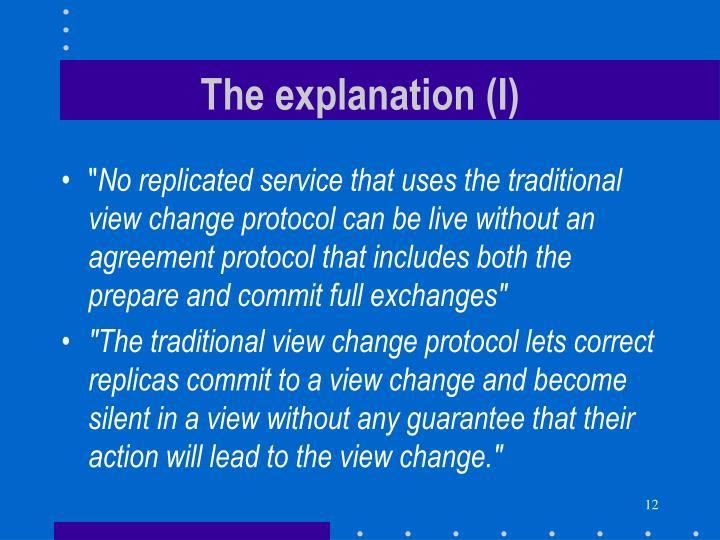 The explanation (I)