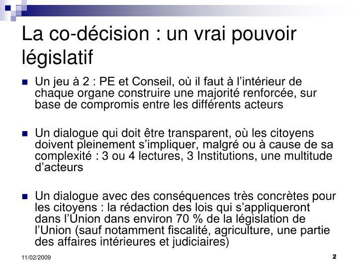 La co-décision : un vrai pouvoir législatif
