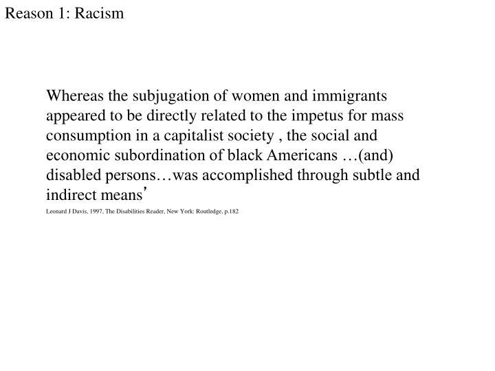 Reason 1: Racism