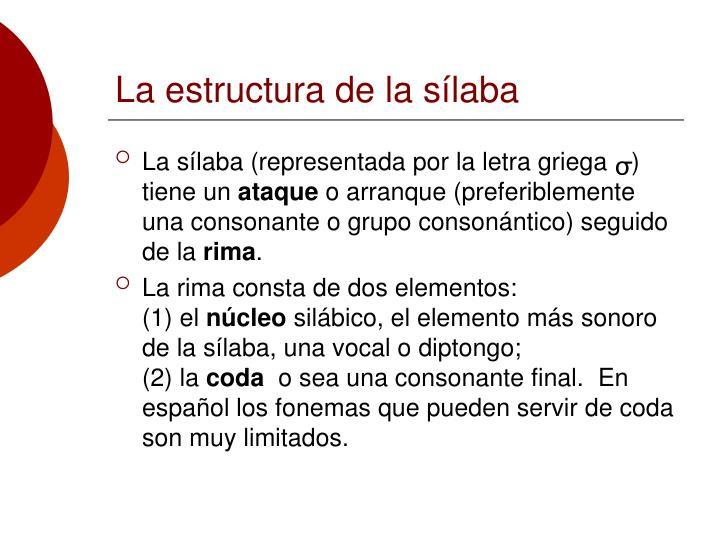 La estructura de la sílaba