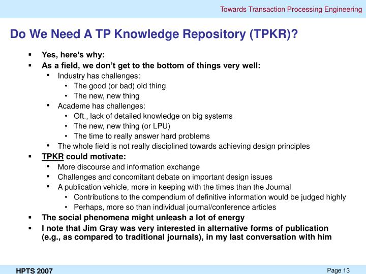 Do We Need A TP Knowledge Repository (TPKR)?