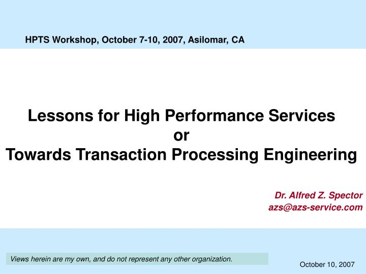 Lessons for High Performance Services