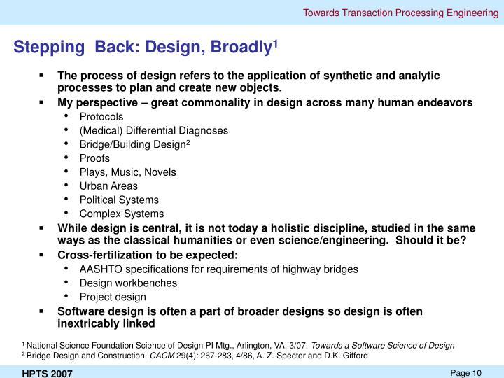 Stepping  Back: Design, Broadly