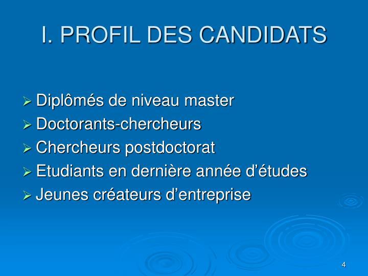 I. PROFIL DES CANDIDATS