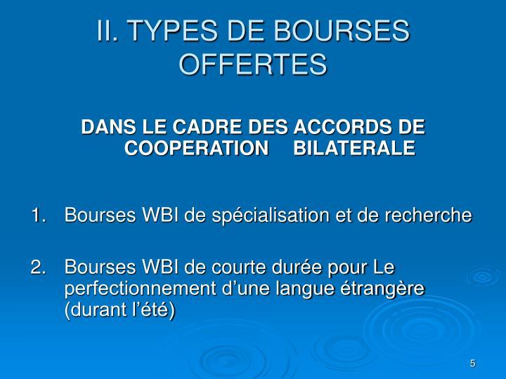 II. TYPES DE BOURSES OFFERTES