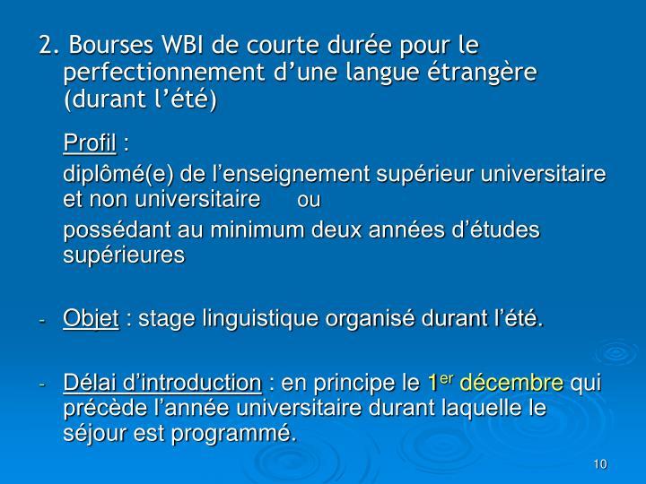 2. Bourses WBI de courte durée pour le perfectionnement d'une langue étrangère (durant l'été)