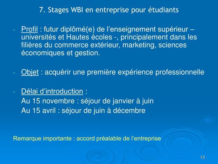 7. Stages WBI en entreprise pour étudiants