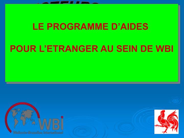 LE PROGRAMME D'AIDES
