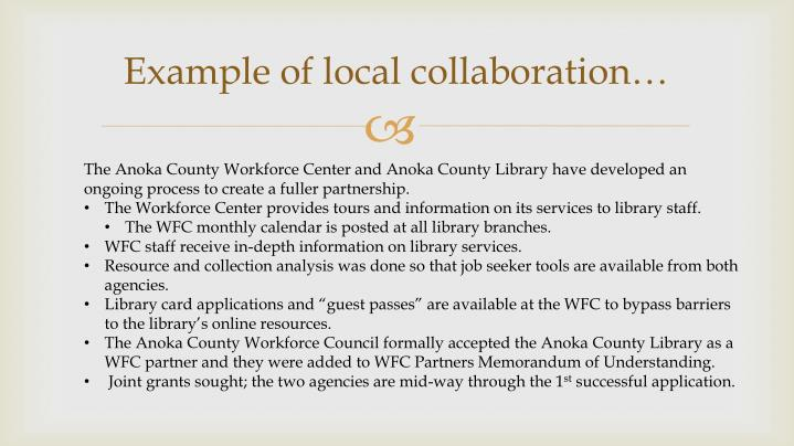 Example of local collaboration…
