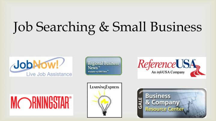 Job Searching & Small Business