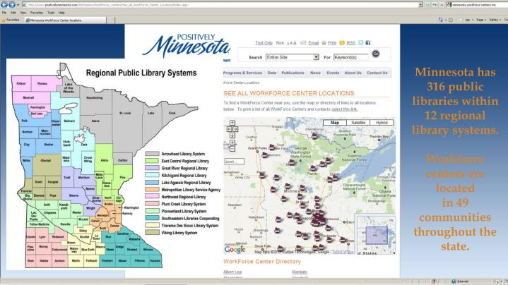Minnesota has 316 public libraries within 12 regional library systems.