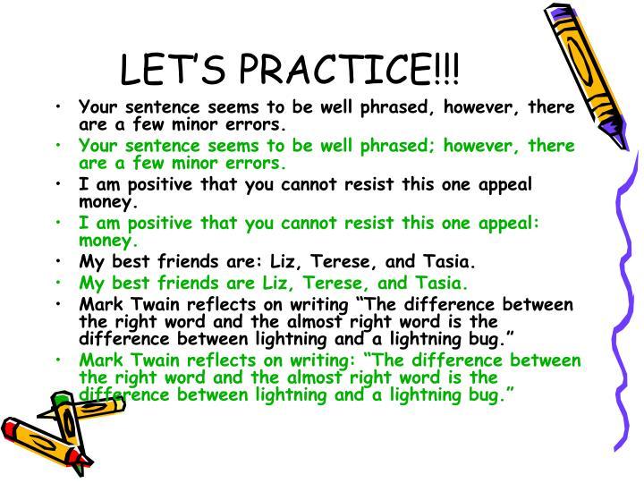 LET'S PRACTICE!!!