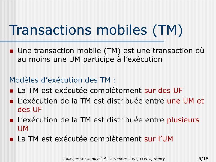 Transactions mobiles (TM)